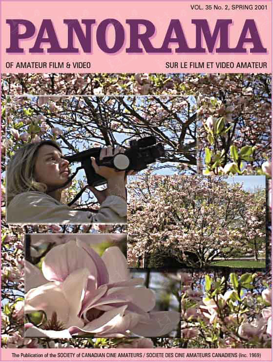 Panorama of Amateur Film & Video - Vol. 35 No. 2, Spring 2001